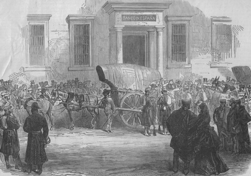 Associate Product MADRID. First Spanish Republic. Arrival of Specie at the Bank of Spain, 1873