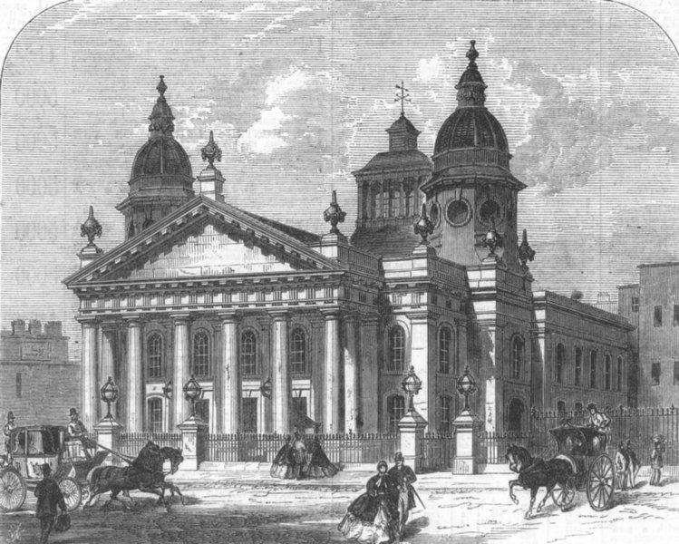 Associate Product LONDON. Whitfield's Chapel, Tottenham Court Road, lately rebuilt, print, 1865