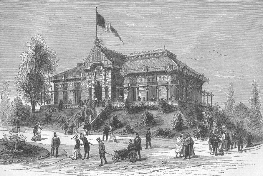 Associate Product FRANCE. Paris Expo. Foresters Pavilion, Trocadero, antique print, 1878