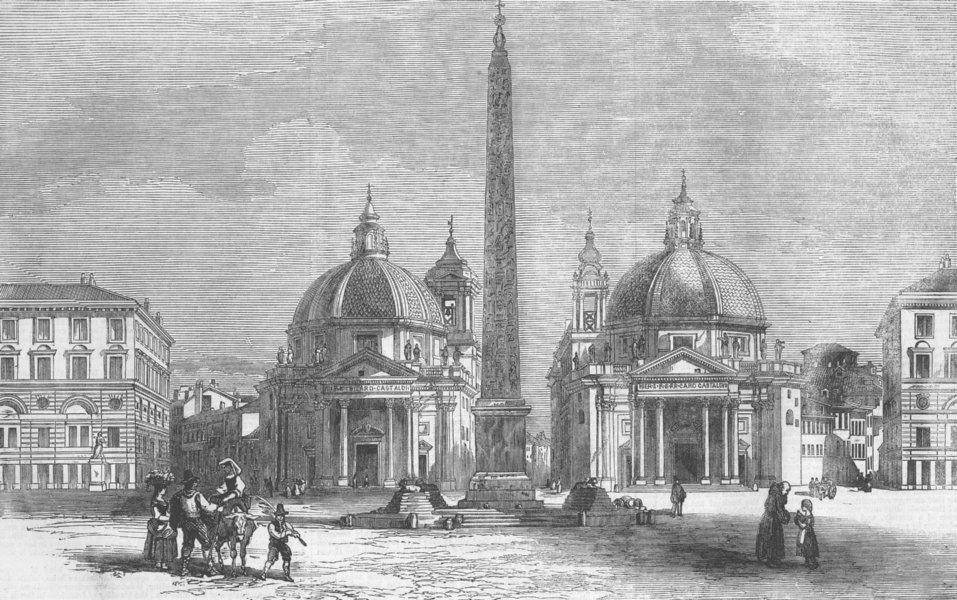 Associate Product ITALY. The Piazza del Popolo, Rome(Roma), antique print, 1859