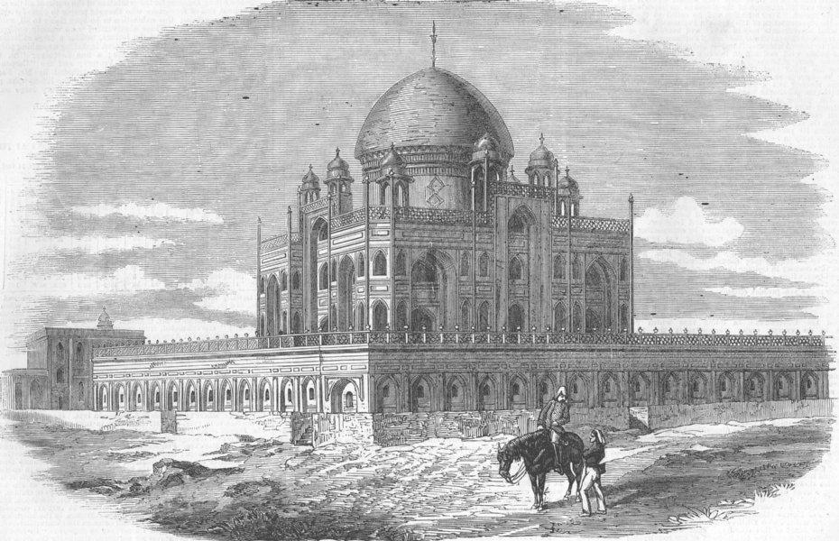 Associate Product INDIA. Nr Delhi. Tomb of Emperor Humayon, antique print, 1857