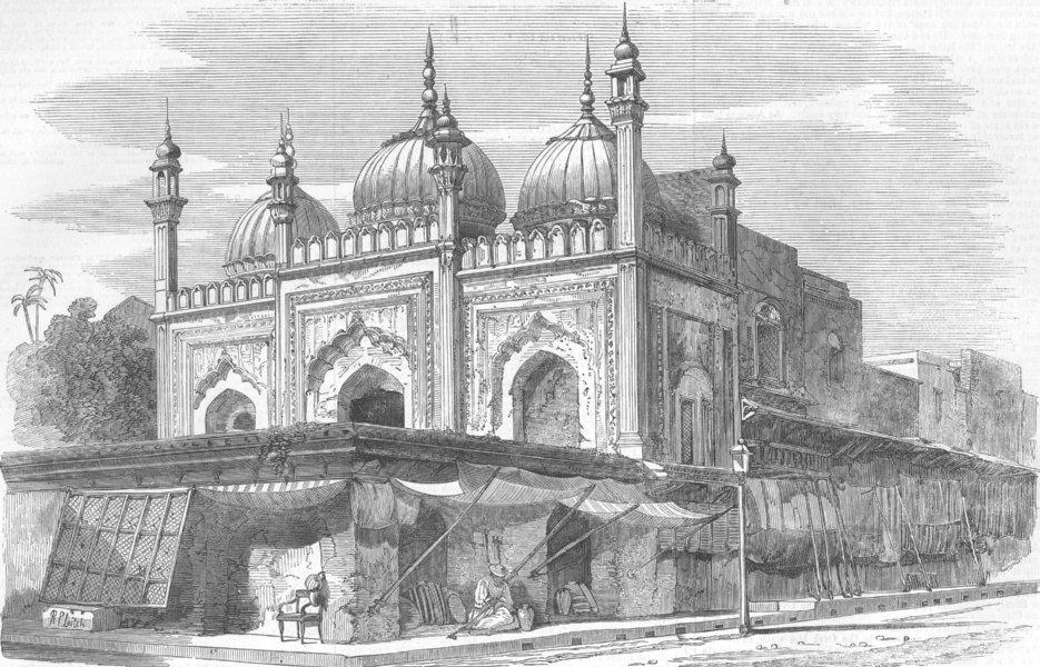 Associate Product INDIA. Mosque of Roshun--Dowlah & main St Delhi, antique print, 1857