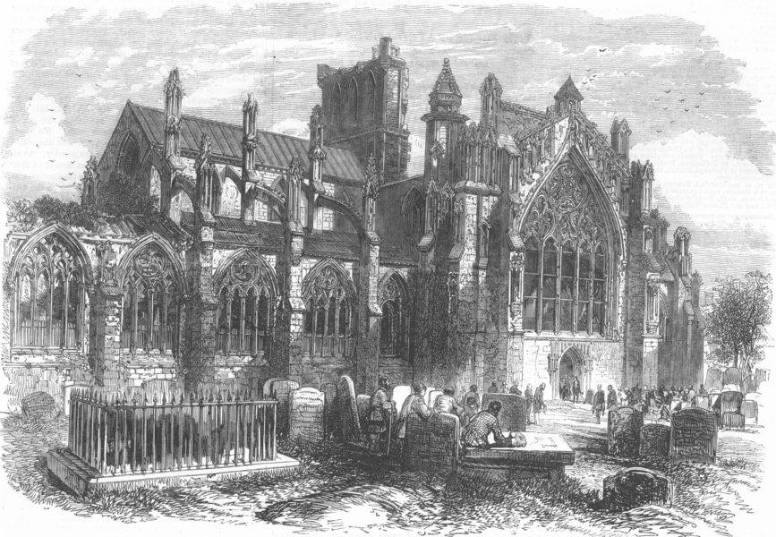 Associate Product SCOTLAND. Queen, Borders. Melrose Abbey, antique print, 1867