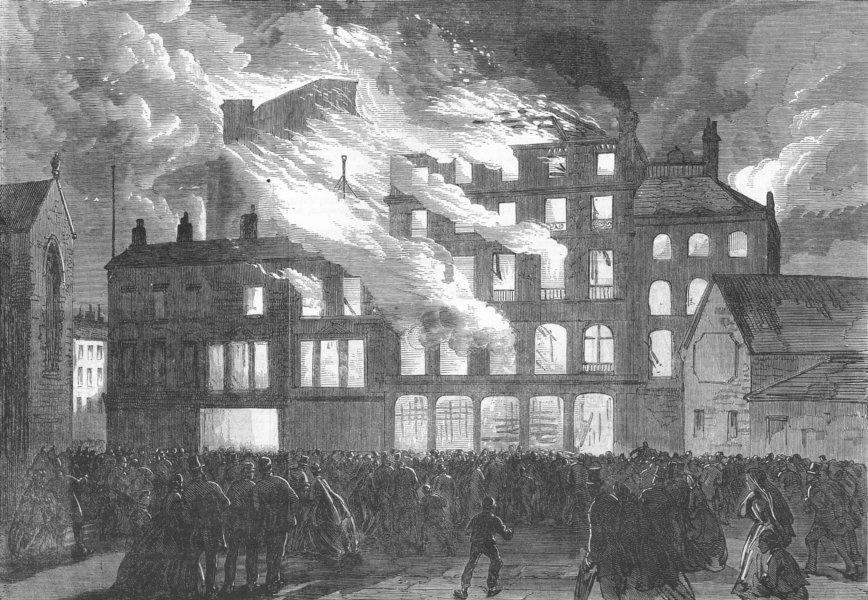 Associate Product LANCS. Compton House ablaze, Church St, Liverpool, antique print, 1865