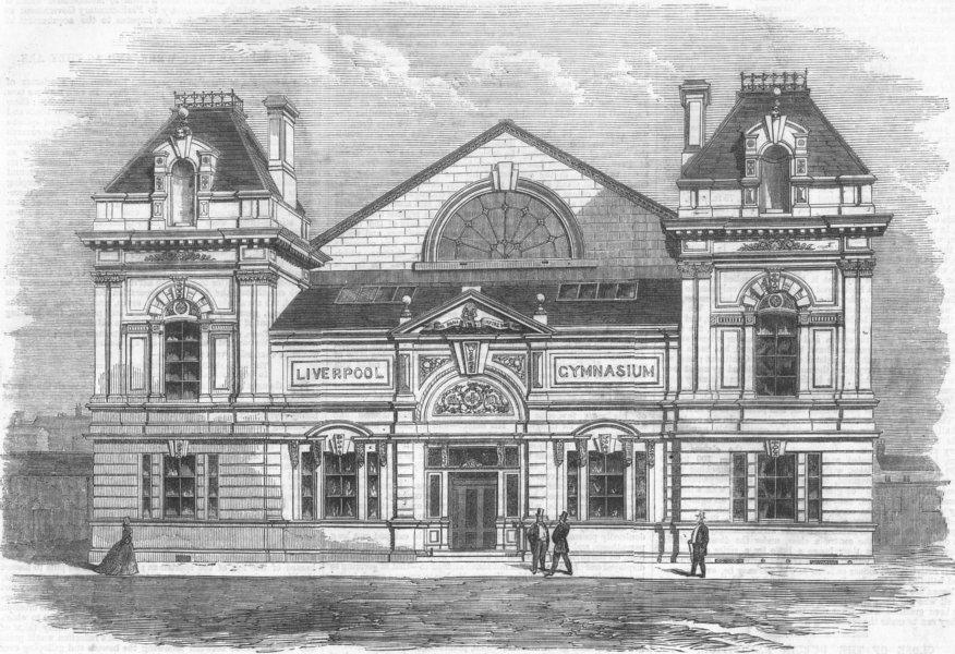 Associate Product LANCS. Gymnasium, Myrtle St, Liverpool, antique print, 1865