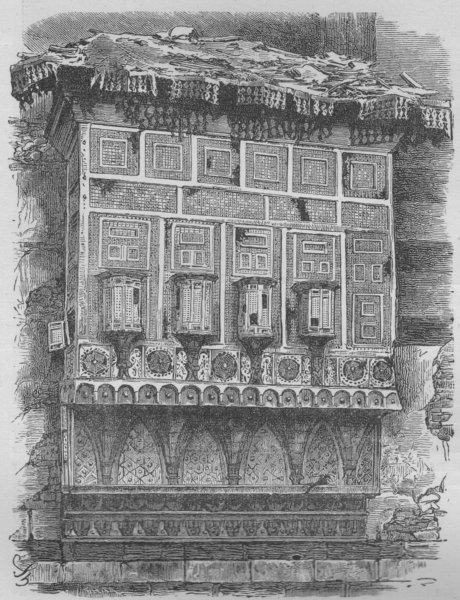 Associate Product CAIRO. Mashreheeyeh or Lattice Window in Cairo 1882 old antique print picture
