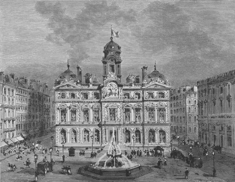 Associate Product LYON. The Hotel de Ville 1882 old antique vintage print picture