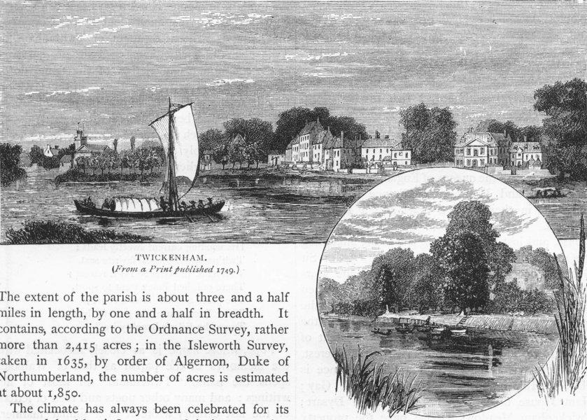 Associate Product TWICKENHAM. Twickenham (from a print published 1749); Eel-Pie Island 1888