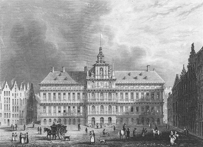 BELGIUM. Town Hall, Antwerp. Shury 1840 old antique vintage print picture