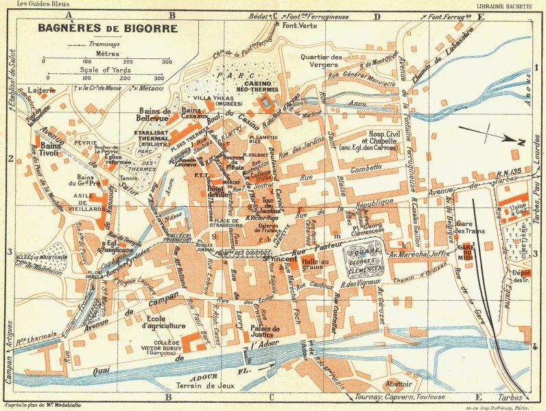 Associate Product HAUTES-PYRENEES. Bagneres-de-Bigorre 1926 old vintage map plan chart