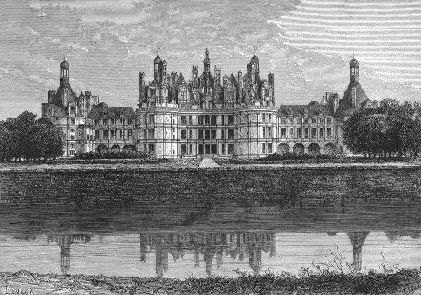 Associate Product LOIR-CHER. Chambord Castle c1885 old antique vintage print picture