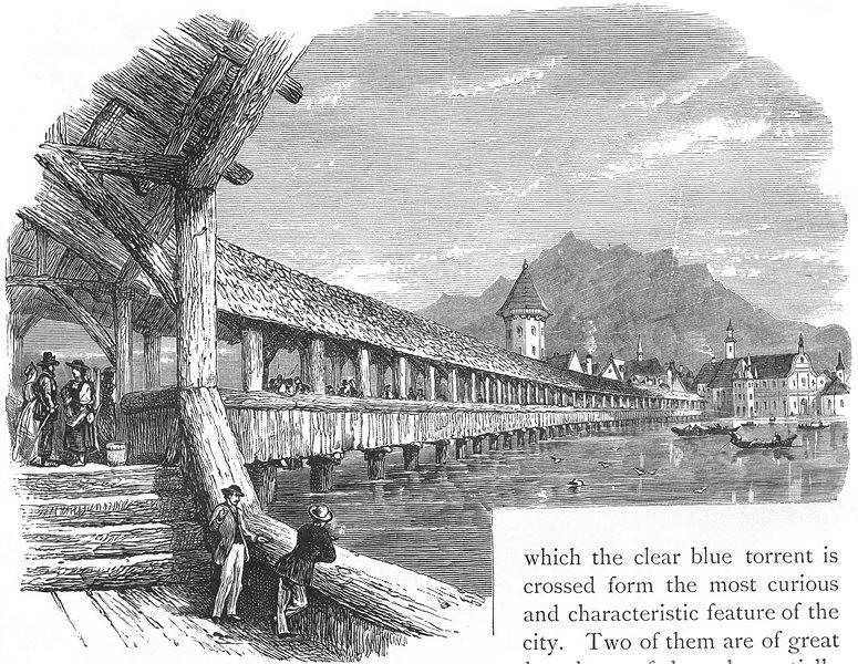 Associate Product SWITZERLAND. Bridge of Lucerne 1891 old antique vintage print picture