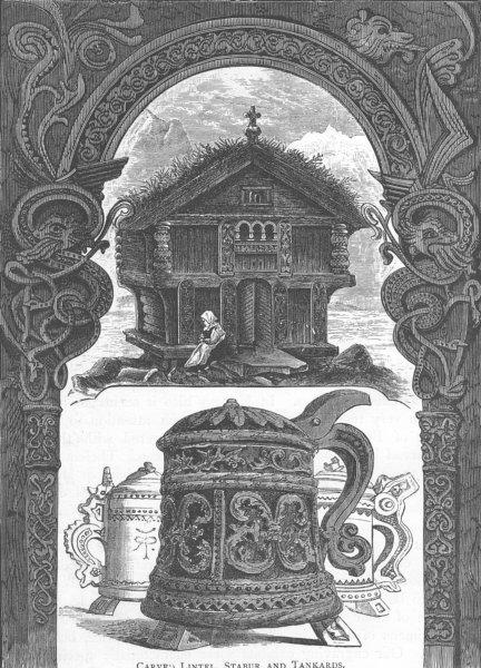 Associate Product NORWAY. Carved Lintel, Stabur and Tankards 1890 old antique print picture