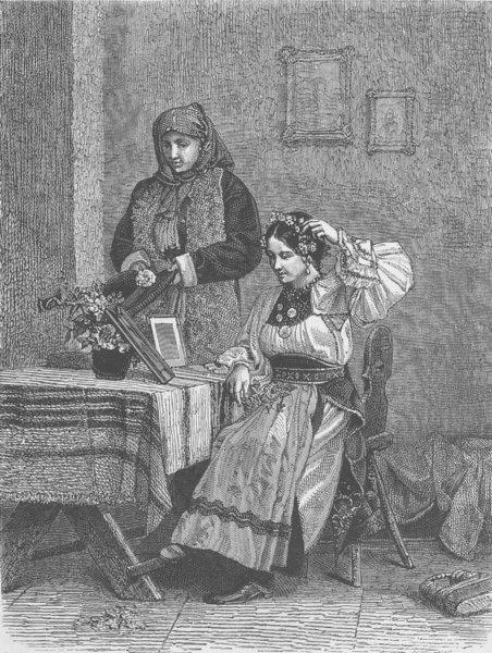Associate Product ROMANIA. Roumanian bride at her toilet (Transylvania)  1894 old antique print