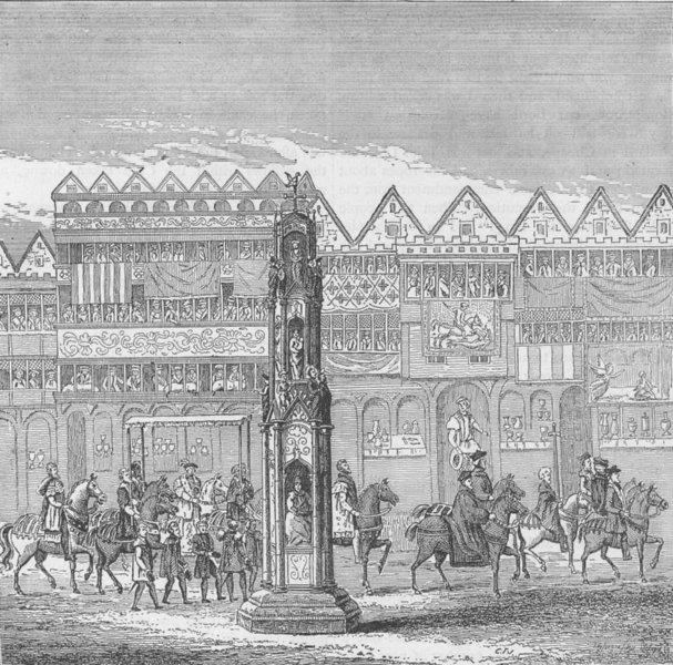 Associate Product CHEAPSIDE CROSS. View in 1547. Edward VI's coronation procession. London c1880