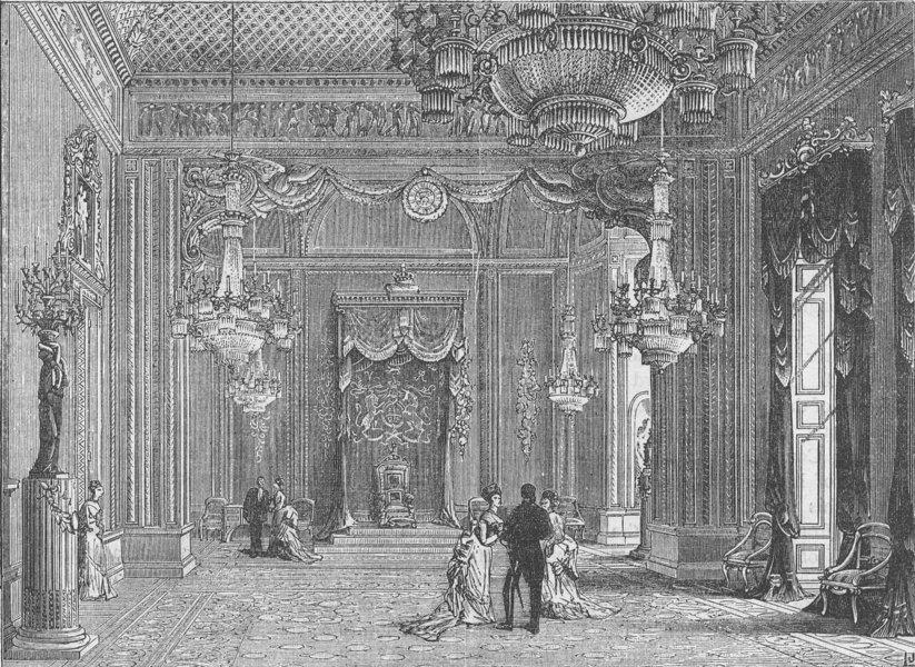 Associate Product BUCKINGHAM PALACE. The throne-room, Buckingham Palace. London c1880 old print