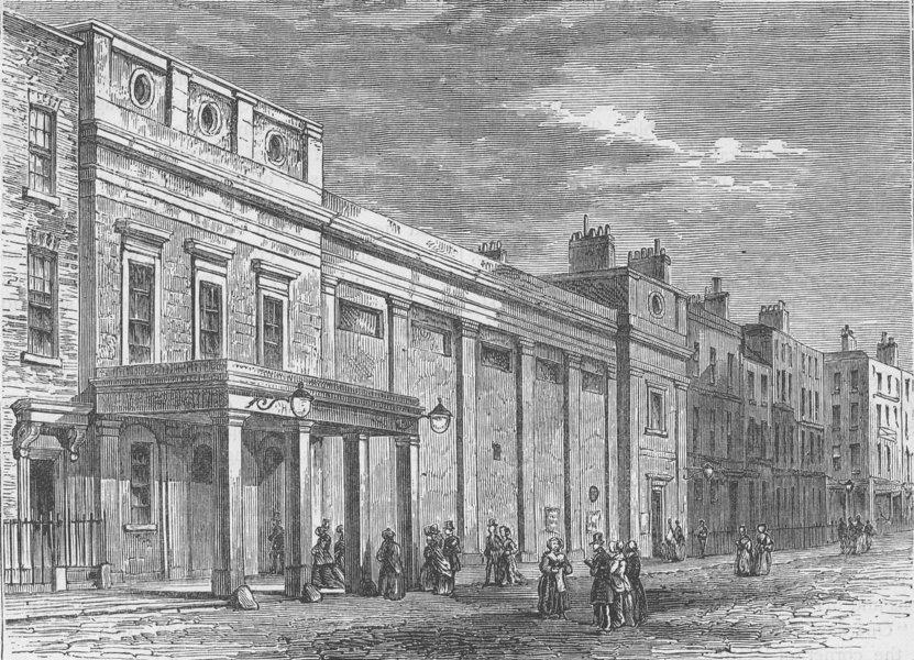 Associate Product FITZROVIA. Exterior of the Tottenham Street Theatre, 1830. London c1880 print
