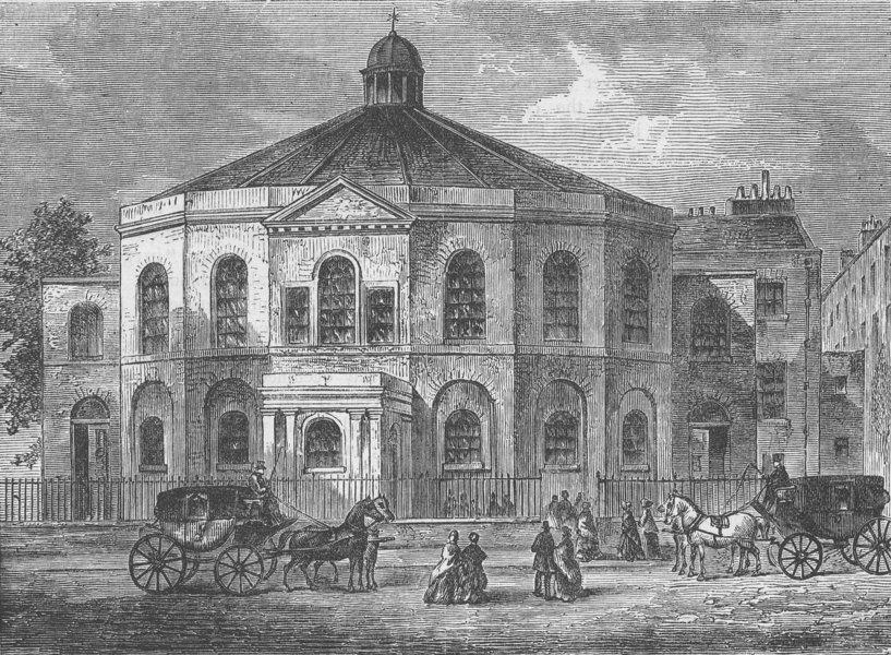 Associate Product BLACKFRIARS ROAD, SOUTHWARK. Rowland Hill's chapel, in 1814. London c1880