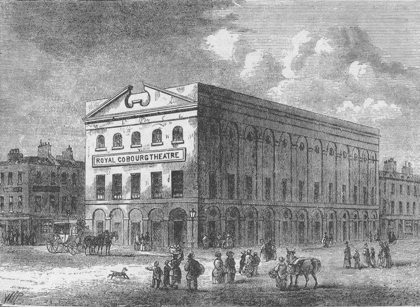 "Associate Product LAMBETH. The old ""Coburg"" Theatre, in 1820. London c1880 antique print"