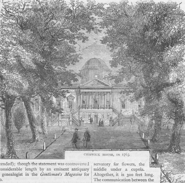 Associate Product CHISWICK. Chiswick House, in 1763. London c1880 old antique print picture