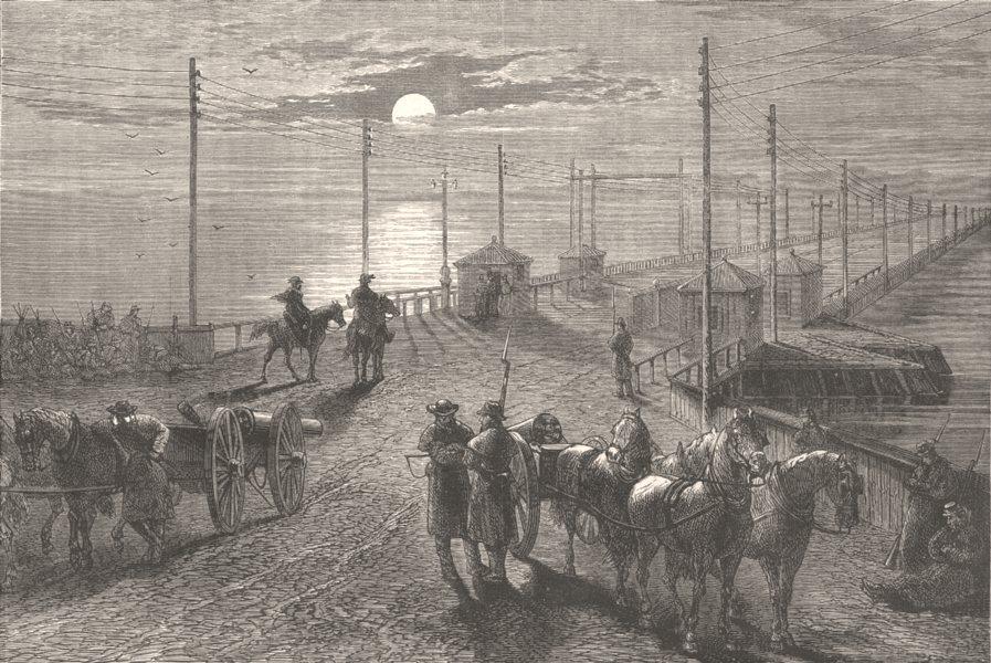Associate Product USA. Civil War. Guarding bridge, Potomac c1880 old antique print picture