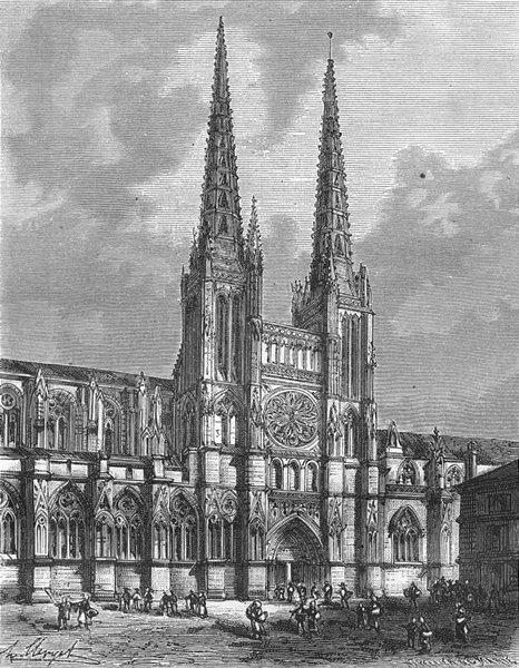 Associate Product GIRONDE. Cathedrale de Bordeaux 1881 old antique vintage print picture
