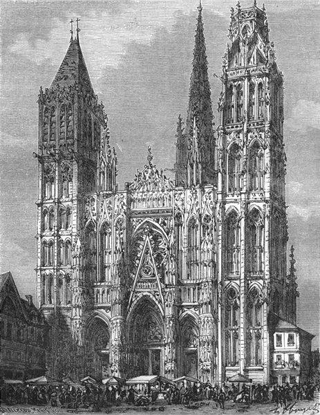 Associate Product SEINE-MARITIME. Inferieure. Cathedrale de Rouen 1883 old antique print picture