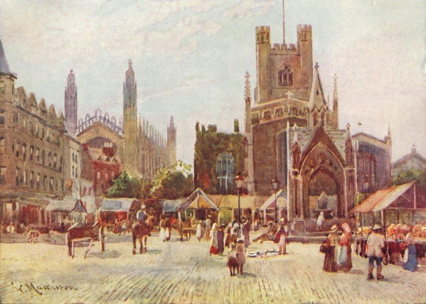 CAMBRIDGE. University of. Market Sq 1907 old antique vintage print picture