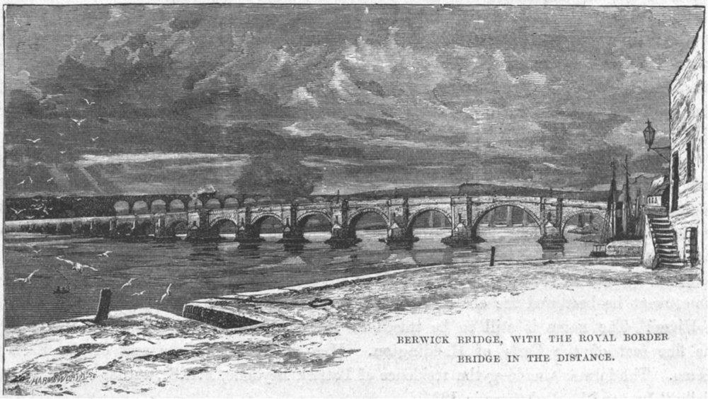 Associate Product NORTHUMBS. Tweed. Berwick bridge, Royal Border 1898 old antique print picture
