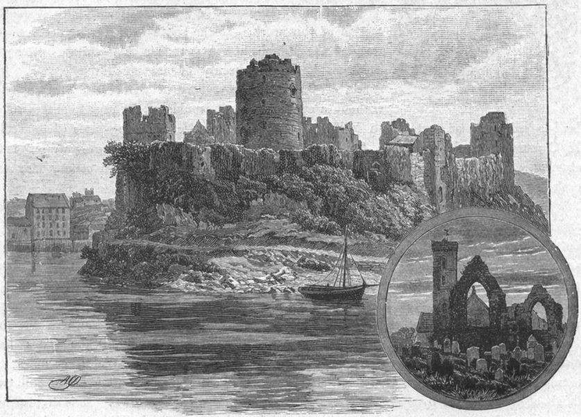 Associate Product PEMBROKE. S shire. Pembroke Castle; Mouncton Priory 1898 old antique print