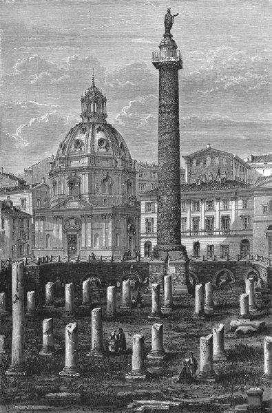Associate Product ROME. Trajan's Column & Ulpian Basilica 1872 old antique vintage print picture