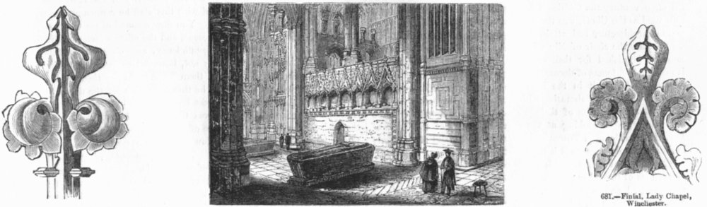 Associate Product HANTS. Finial, Winchester; ; Lady Chapel  1845 old antique print picture
