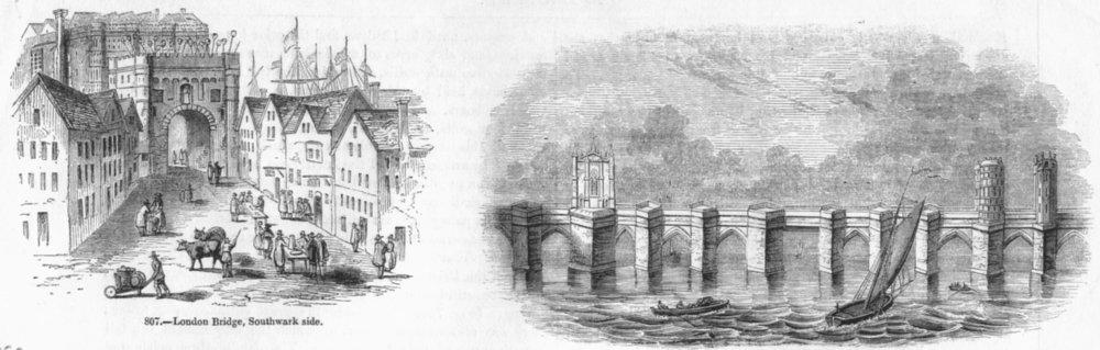 Associate Product LONDON. London Bridge, Southwark side;  1845 old antique vintage print picture