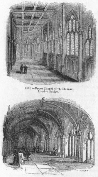 Associate Product LONDON. Upper, Lower Chapels, St Thomas, London Bridge 1845 old antique print