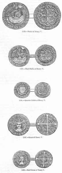 Associate Product ROYALTY. Noble of Henry V; Half-V; Quarter-V; Groat V;  1845 old antique print