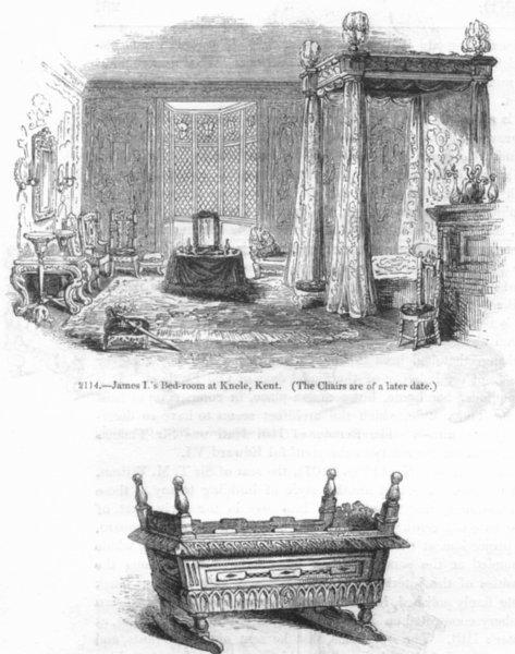 Associate Product KENT. James I's bedroom, Knole; I 's cradle 1845 old antique print picture