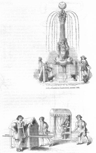Associate Product LEADENHALL. Conduit, built 1665; Sedan chairs  1845 old antique print picture