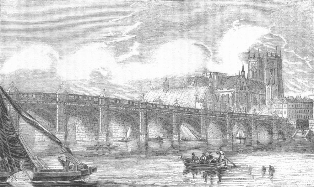 Associate Product LONDON. Westminster Bridge 1845 old antique vintage print picture