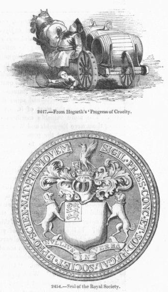 Associate Product PRINTS. Hogarth'Progress Cruelty; Royal Society Seal 1845 old antique