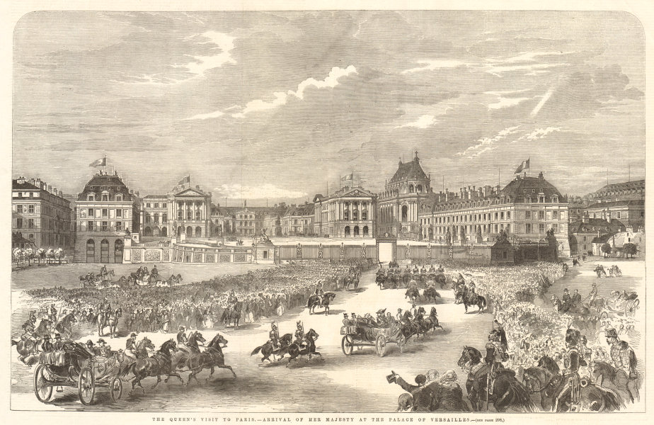 Associate Product Queen Victoria arriving at the palace of Versailles, Paris 1855 ILN full page