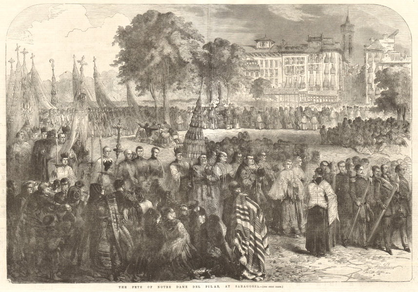 Associate Product The fete of Notre Dame del Pilar, at Zaragoza. Spain 1856 ILN full page print