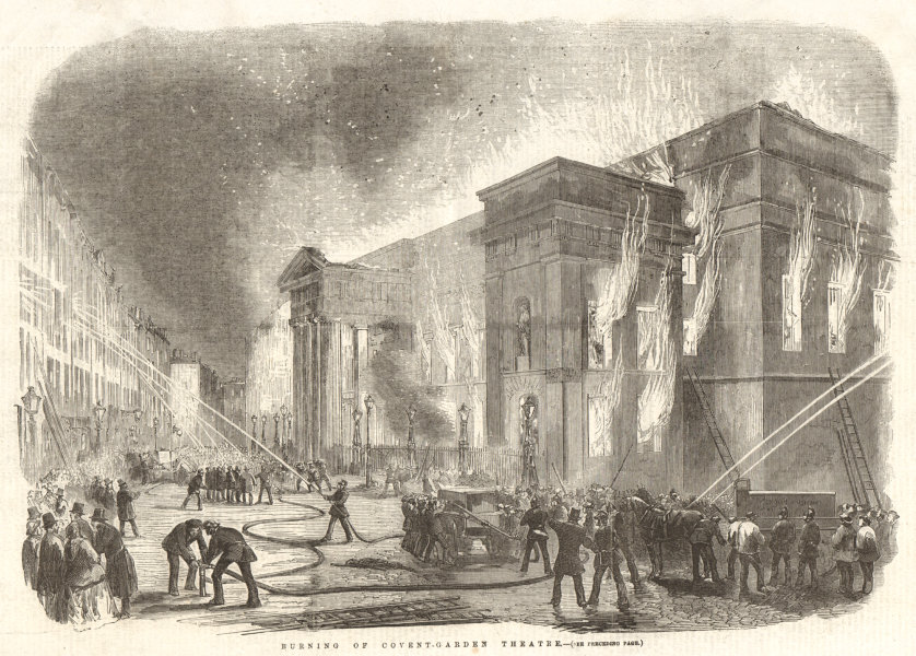 Associate Product Burning of Covent-Garden Theatre. London. Royal Opera House 1856 ILN full page