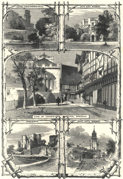 Associate Product Warwick. Castle. Guy's Cliffe. Earl of Leicester's Hospital. Kenilworth 1858