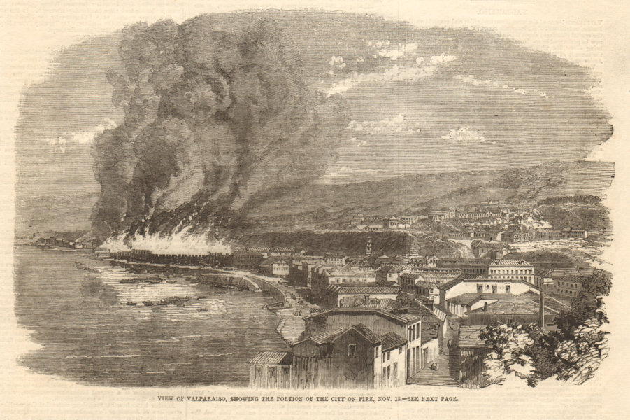 Associate Product View of Valparaiso, showing the portion of the city on fire, Nov. 13. Chile 1859