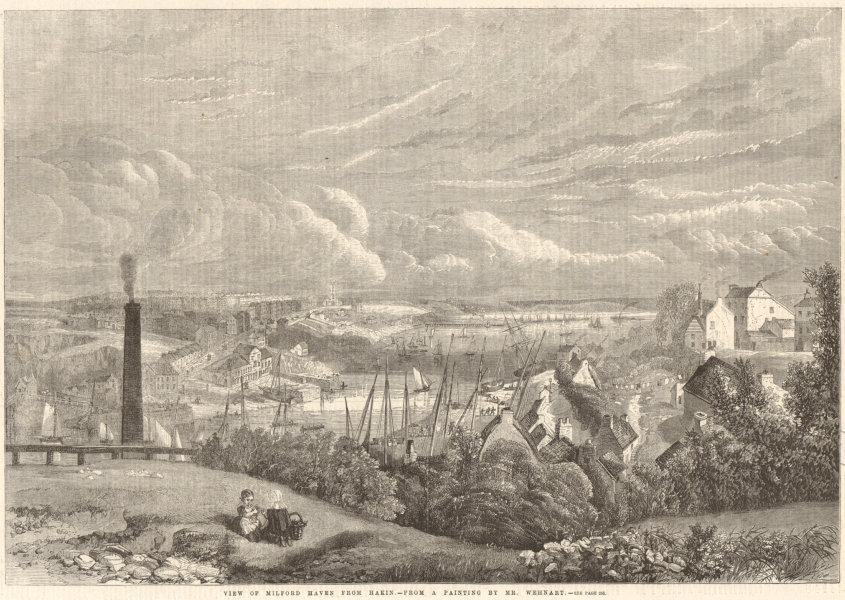 Associate Product View of Milford Haven from Hakin - from a painting by Mr. Wehnart. Wales 1860