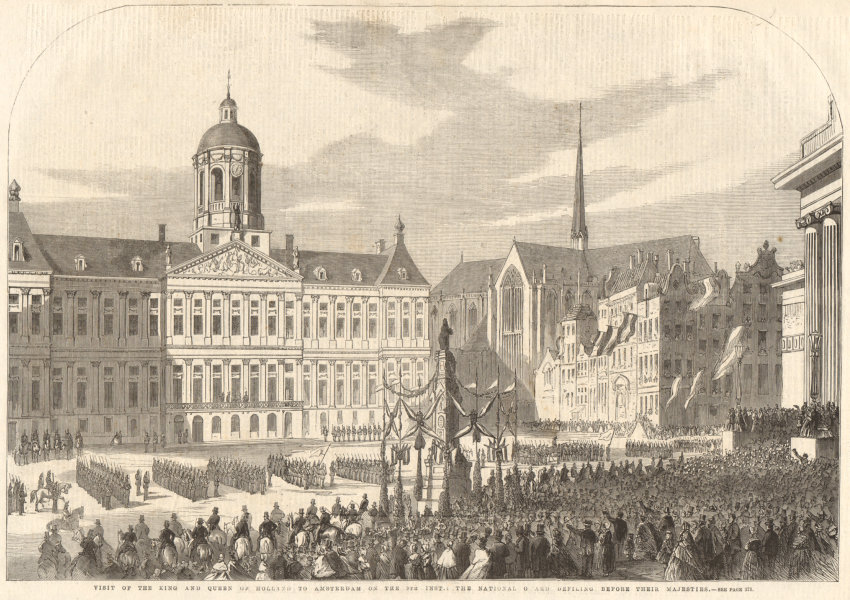 Associate Product King & Queen of Holland in Amsterdam. National Guard parading. Netherlands 1861