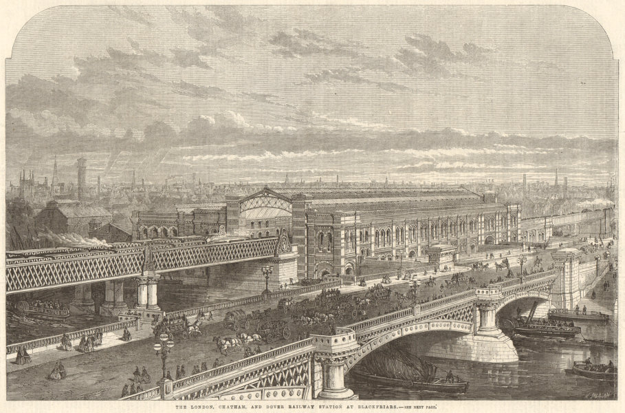 Associate Product The London, Chatham, & Dover Railway station at Blackfriars 1863 ILN full page