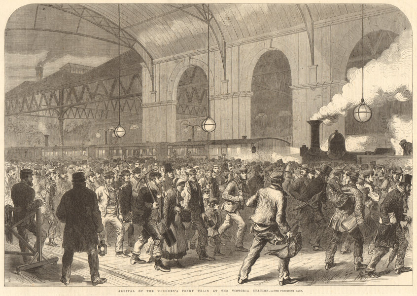 Associate Product Arrival of the workmen's penny train at Victoria Station. London. Railways 1865