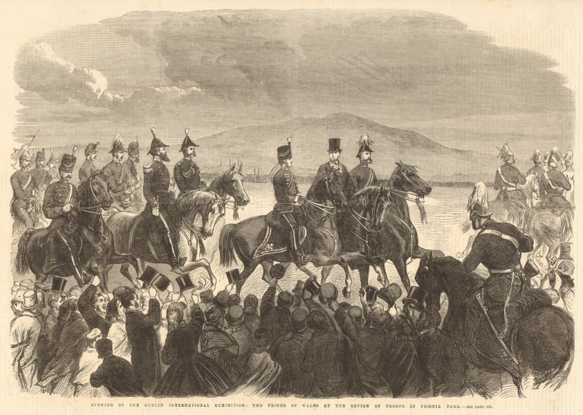 Associate Product Prince of Wales reviewing troops. Phoenix Park Dublin International Expo 1865