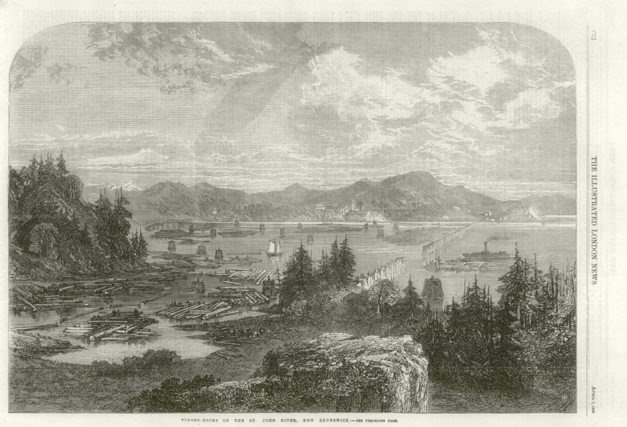 Associate Product Timber booms on the St. John River, New Brunswick. Canada 1866 ILN full page